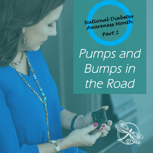 Diabetes Awarenss - Pumps and Bumps in the Road
