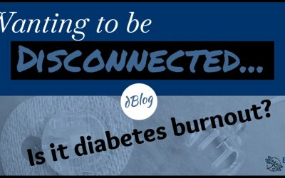Diabetes – Some Days I Want To Be DISCONNECTED