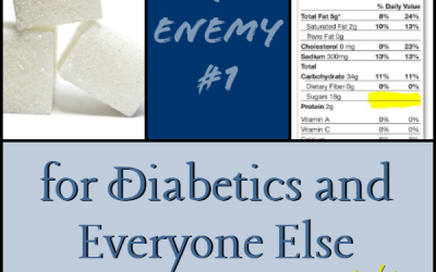 Sugar – Enemy #1 for Diabetics and Everyone Else