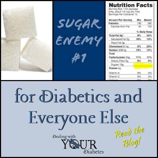 Sugar – Enemy #1 for Diabetics and Everyone Else