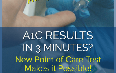 Newsy Tuesday: Diabetes A1c Results in 3 Minutes?  Hooray!