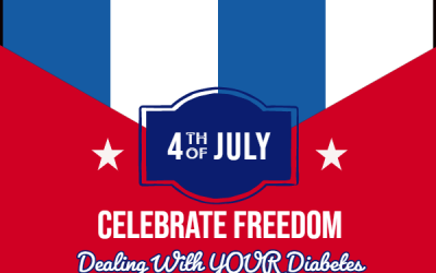 Celebrate Freedom: Dealing With YOUR Diabetes