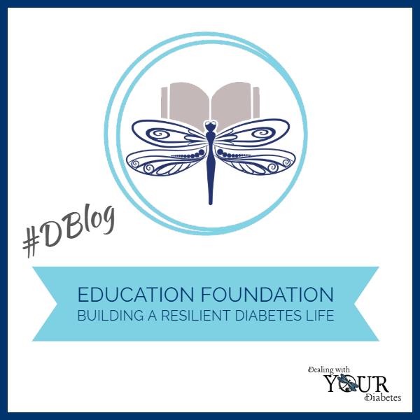Education Foundations – Building a Resilient Diabetes Life