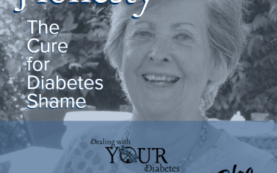 Honesty: The Cure for Diabetes Shame