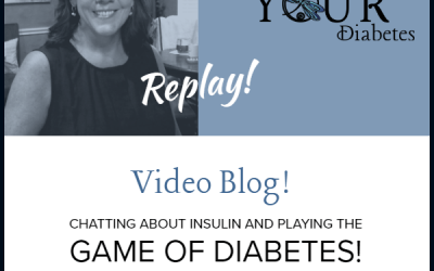 Video Chat: Insulin Prices and Playing the Game of Diabetes!