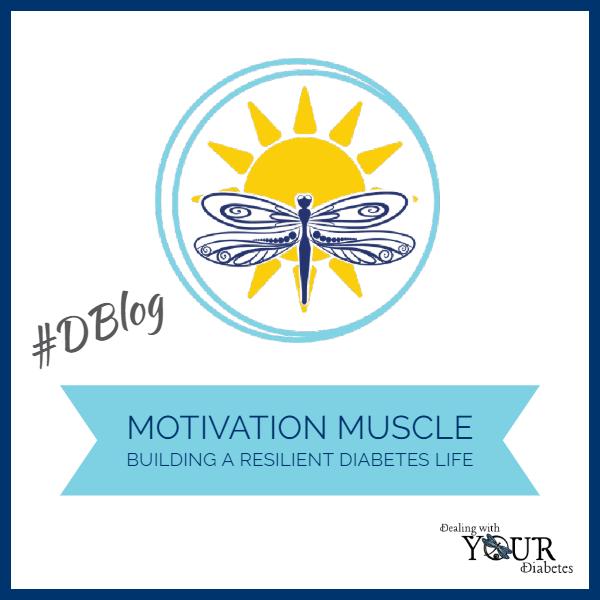 Motivation Muscle – Building a Resilient Diabetes Life