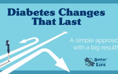 Diabetes Changes That Last